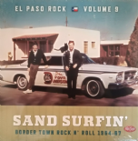 "LP-VA. EL PASO ROCK #9# ""SAND AND SURFIN'""  - Border Town Rock'n'Roll 1964-1967"